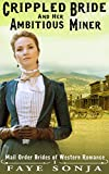 Free eBook - The Crippled Bride and The Ambitious Miner