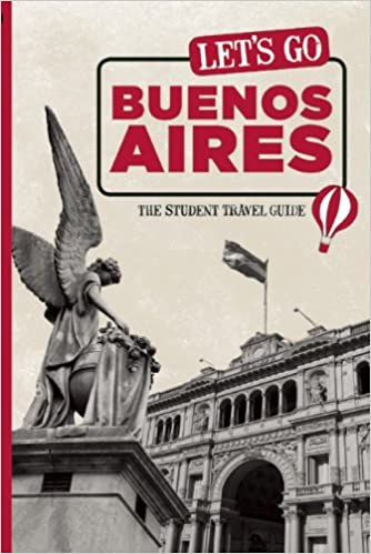 Lets Go Buenos Aires: The Student Travel Guide: Perseus ...