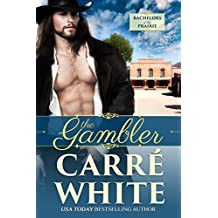 The Gambler (Bachelors of the Prairie Book 1)