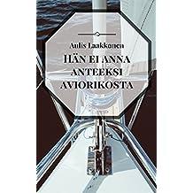 Hän ei anna anteeksi aviorikosta (Finnish Edition)
