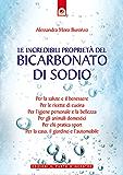 Le incredibili proprietà del bicarbonato di sodio (Salute e benessere)