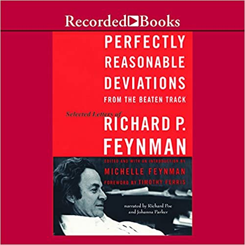 Perfectly Reasonable Deviations/… Feynman The Letters of Richard P