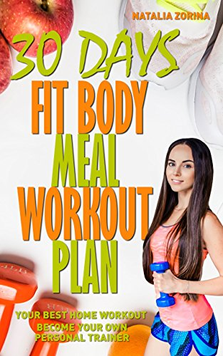 30 Days Fit Body Meal And Workout Plan by Natalia Zorina ebook deal