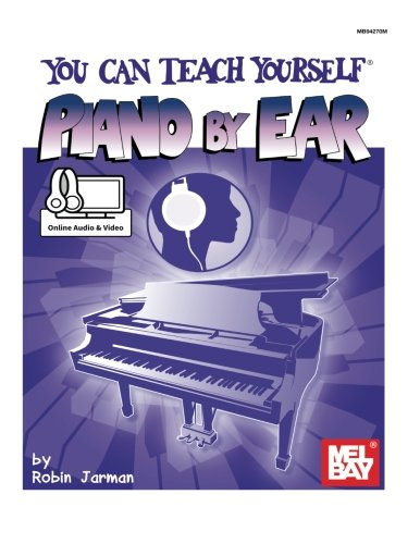 - You Can Teach Yourself Piano by Ear
