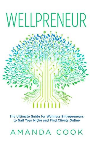 amazon com wellpreneur the ultimate guide for wellness rh amazon com Electrical Installation Handbook Electrical Installation PDF