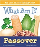 What Am I? Passover, Anne Margaret Lewis, 0807589713