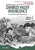 Zambezi Valley Insurgency, J. R. T. Wood, 1907677623