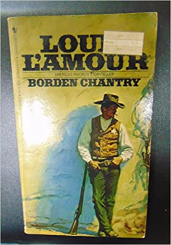 Read Borden Chantry By Louis Lamour