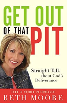 Get Out of That Pit!: Straight Talk about God's Deliverance 0718095820 Book Cover