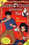 The Dark Hand: A Novelization (Jackie Chan Adventures, No. 1)