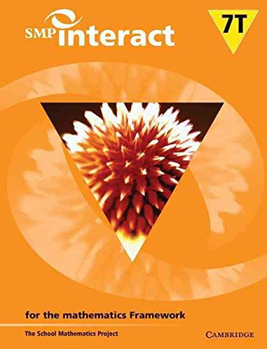 Read Online [SMP Interact Book 7T: Book 7T: For the Mathematics Framework] (By: School Mathematics Project) [published: July, 2003] pdf