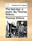 The Fast-Day, Thomas Wilkins, 1140766643