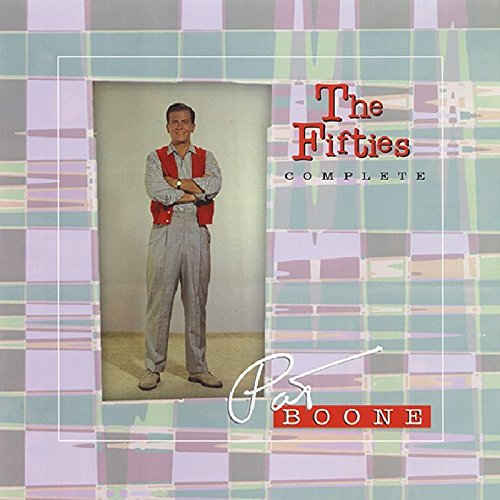 The Fifties - Complete by Boone, Pat