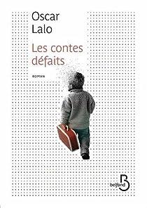 Les contes défaits par Oscar Lalo