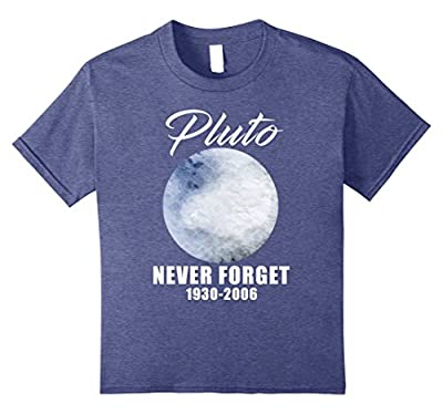 Pluto Never Forget T-Shirt Funny Science Geek Nerd Tee Gift