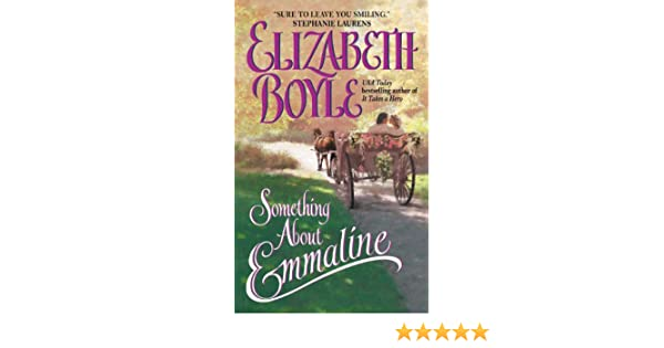 Something about emmaline the bachelor chronicles ebook something about emmaline the bachelor chronicles ebook elizabeth boyle amazon kindle store fandeluxe Epub