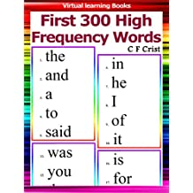 Flash Cards: First 300 High Frequency Words (Phonic Ebooks: Learn To Read (Learning To Read Flash Cards For Children))