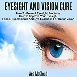 Eyesight and Vision Cure