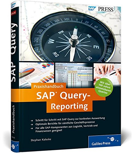 Praxishandbuch SAP Query-Reporting Gebundenes Buch – 28. Dezember 2009 Stephan Kaleske SAP PRESS 3836214334 Computers / General