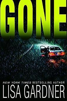 Gone: An FBI Profiler Novel by [Gardner, Lisa]