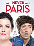 DVD : We'll Never Have Paris