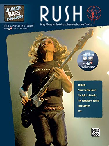 (Ultimate Bass Play-Along Rush: Play Along with 6 Great Demonstration Tracks (Authentic Bass TAB), Book & Online Audio/Software (Ultimate Play-Along))