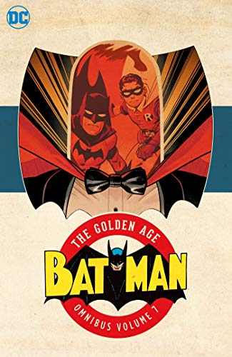 Batman: The Golden Age Omnibus Vol. 7 (Bats Of United States)