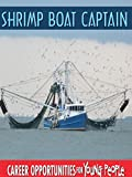 Career Opportunities for Young People - Shrimp Boat Captain