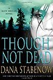 Though Not Dead: A Kate Shugak Novel (Kate Shugak Novels)