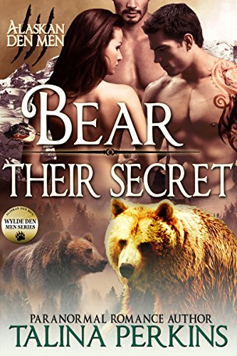 bear-their-secret-wylde-den-three-alaskan-den-men-book-12