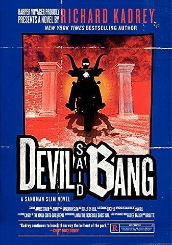 Devil Said Bang: A Sandman Slim Novel (Sub Pop Book)
