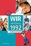 Wir vom Jahrgang 1992: Kindheit und Jugend (Jahrgangsbände): 25. Geburtstag
