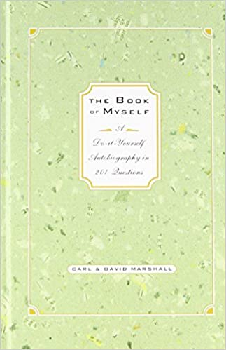 The book of myself a do it yourself autobiography in 201 the book of myself a do it yourself autobiography in 201 questions by carl marshall 9 jan 2007 hardcover amazon books solutioingenieria Image collections