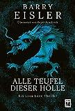 Alle Teufel dieser Hölle (Ein Livia-Lone-Thriller 3) (German Edition)