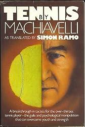 Tennis By Machiavelli