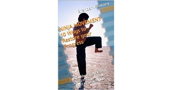Amazon.com: NINJA MOVEMENT 10 Ways to Restore your Progress ...