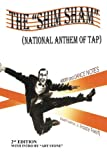 "The ""Shim Sham"": (National Anthem Of Tap) 2nd Edition"