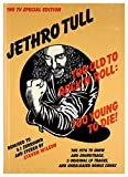 Too Old to Rock 'N' Roll: Too Young To Die (2CD/2DVD)