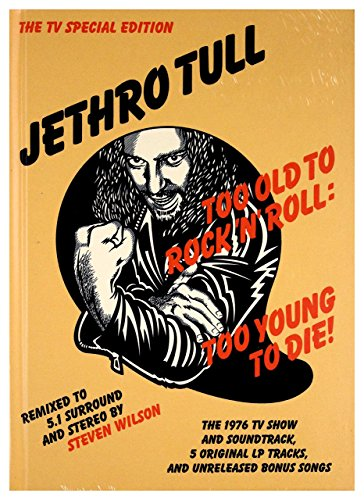 Too Old to Rock 'N' Roll: Too Young To Die (2CD/2DVD) (Jethro Tull A Passion Play 40th Anniversary)