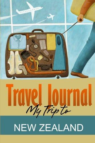 Travel Journal: My Trip to New Zealand