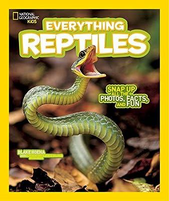 National Geographic Kids Everything Reptiles: Snap Up All the Photos, Facts, and Fun: Amazon.es: Hoena, Blake: Libros en idiomas extranjeros