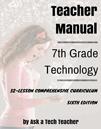 dc30f94fec3 7th Grade Technology  32-Lesson Comprehensive Curriculum Perfect Paperback  – April 7