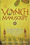 The Voynich Manuscript: The Unsolved Riddle of an Extraordinary Book Which has Defied Interpretation for Centuries