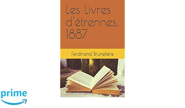 Amazon Com Les Livres D Etrennes 1887 French Edition