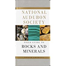 National Audubon Society Field Guide to Rocks and Minerals: North America