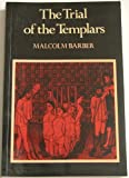 The Trial of the Templars, Malcolm C. Barber, 0521280184