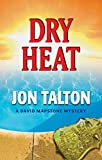 Dry Heat (David Mapstone Mysteries)