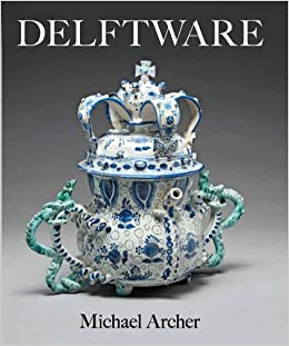 Book Delftware: In the Fitzwilliam Museum