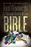 Real Diamonds and Precious Stones of the Bible, Pearlie Braswell-Tripp, 1479796433