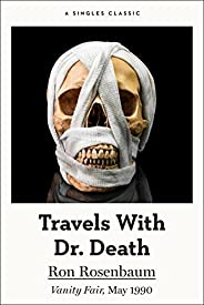 Travels With Dr. Death (Singles Classic)